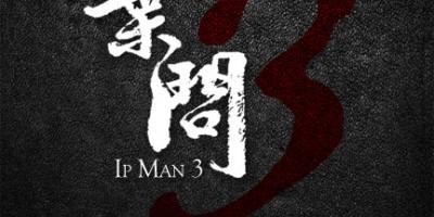 Ip Man 3 - Poster