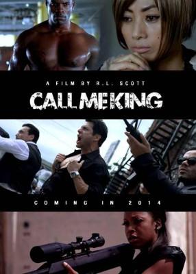 CALL_ME_KING_POSTER