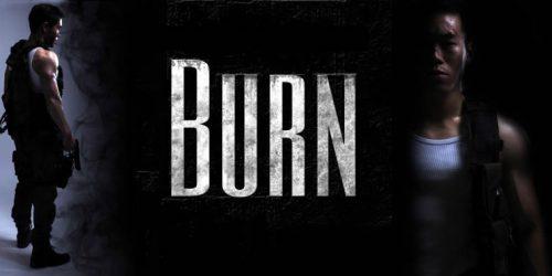 """BURN - """"Горячий"""" боевик с народным финансированием 1"""