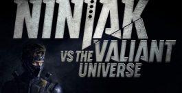 Первый сезон web-сериала Ninjak vs. The Valiant Universe