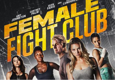Обзор фильма «Бойцовский женский клуб» (Female Fight Club, 2016) от Юрия Дудина