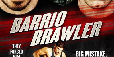 Трейлер боевика Barrio Brawler