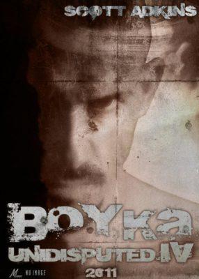 Постер фильма Boyka: Undisputed 4, сделанный руками фанатов